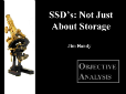 SSDs: Not Just Storage